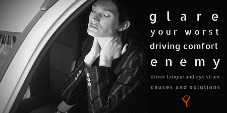 glare driving comfort enemy driver fatigue eye strain causes and solutions